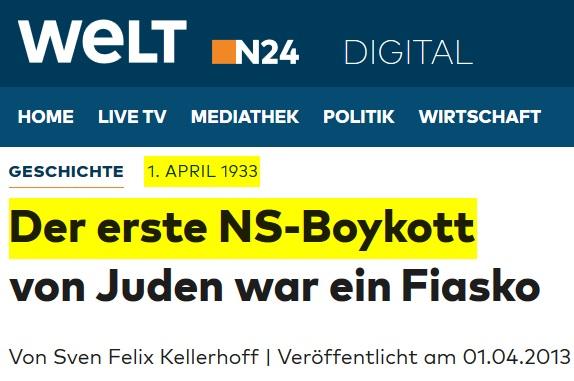 2013-04-01_WELT.de_Der_erste_NS_Boykott_von_Juden_war_ein_Fiasko_1._April_1933_WELT