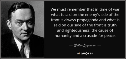 Walter_Lippmann_quote_We_must_remember_that_in_time_of_war_what_is...