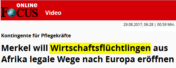 2017-08-29 FOCUS_Merkel_will_Wirtschaftsflüchtlingen_aus_Afrika_legale_Wege_nach_Europa_eröffnen_