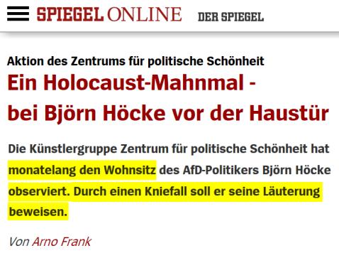 2017_11_22_SPIEGEL_Björn_Höcke_Zentrum_für_politische_Schönheit_stellt_ihm_ein_Holocaust_Mahnmal_v