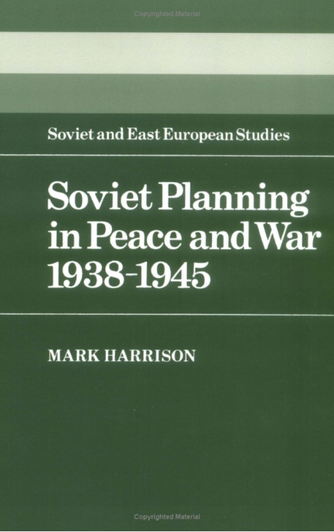 2018_11_15_13_08_31_Soviet_Planning_in_Peace_and_War_1938_1945_Cambridge_Russian_Soviet_and_Post_S