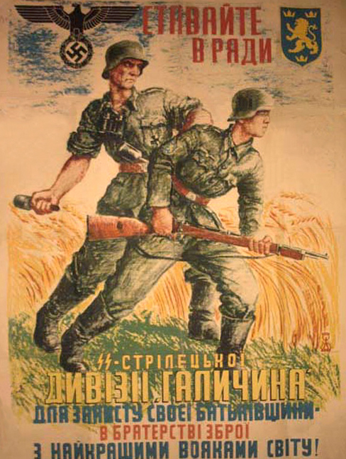 A recruitment poster for the 14th Waffen Grenadier Division, which recruited Ukrainians and fought on the Eastern Front.